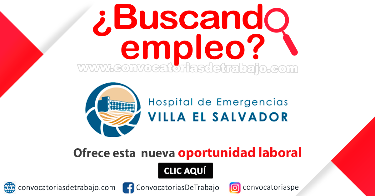 Convocatorias heves 2018 trabajos empleos hospital de for Trabajo en villa el salvador